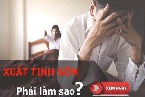 Chữa trị xuất tinh sớm an toàn – Hiệu quả tại Biên Hòa – Đồng Nai