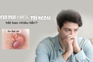 Chi phí chữa bệnh trĩ ngoại hết bao nhiêu- Thái Dương chi phí hợp lý