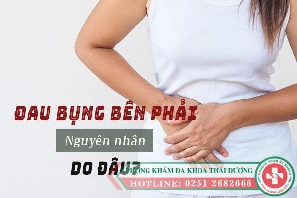 Đau bụng bên phải là dấu hiệu bệnh gì nguy hiểm không?
